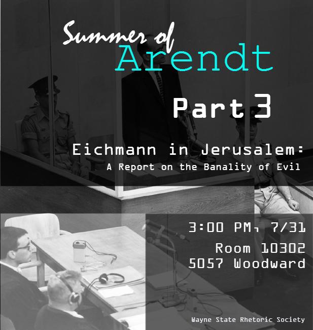 Summer of Arendt - Part 3