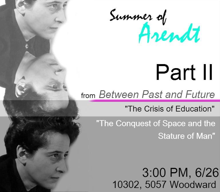 Summer of Arendt - Part II